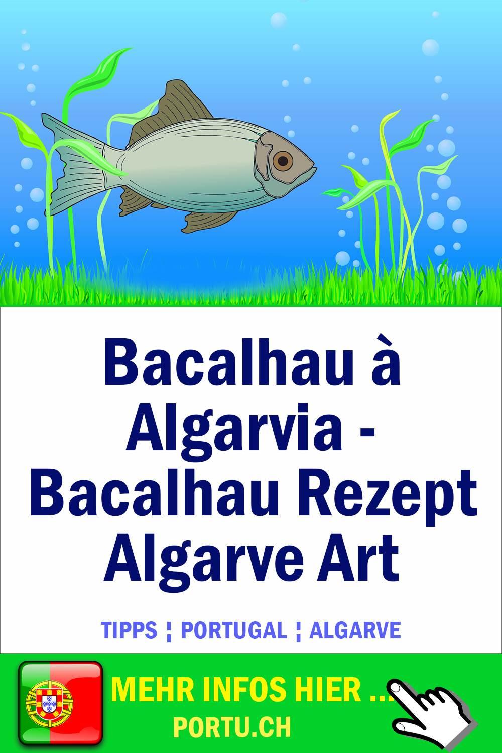 Bacalhau à algarvia - Bacalhau Rezept Algarve Art